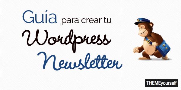 guia de creacion de newsletter wordpress